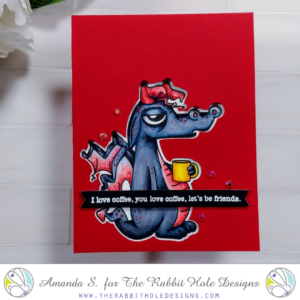 Caffeinated Dragon Window Card The Rabbit Hole Designs